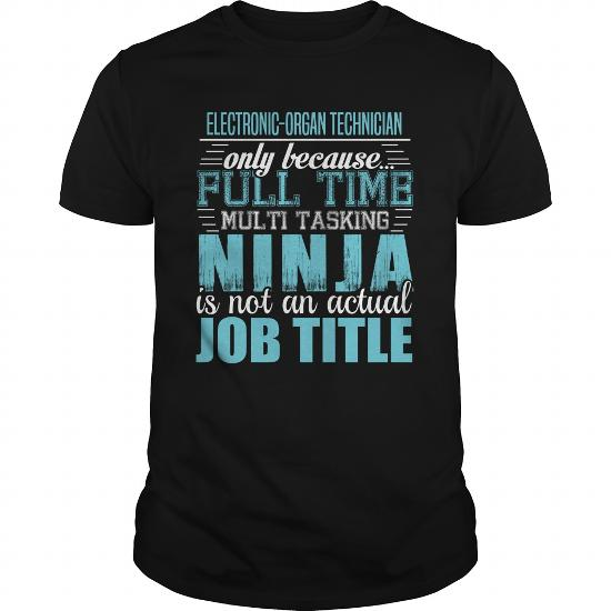 Electronic-Organ Technician Ninja T-Shirt