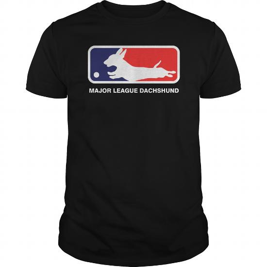 Major League Dachshund T Shirt