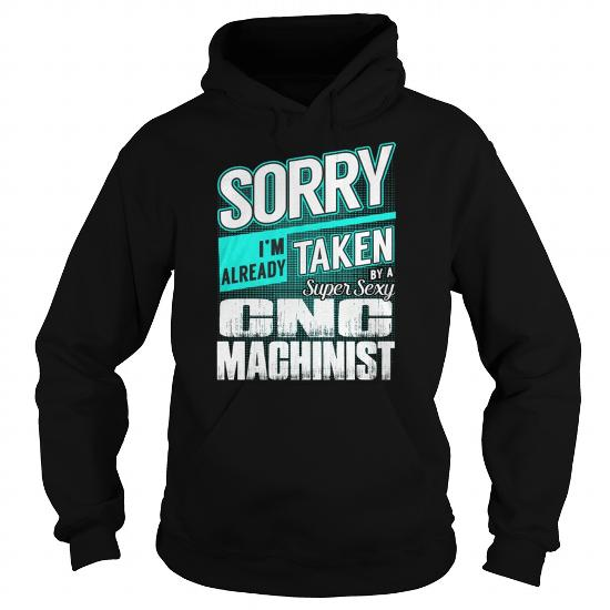 Best Cnc Machinist Super Sexyfront Shirt